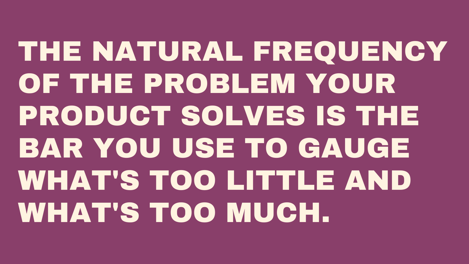The natiral frequency of the problem